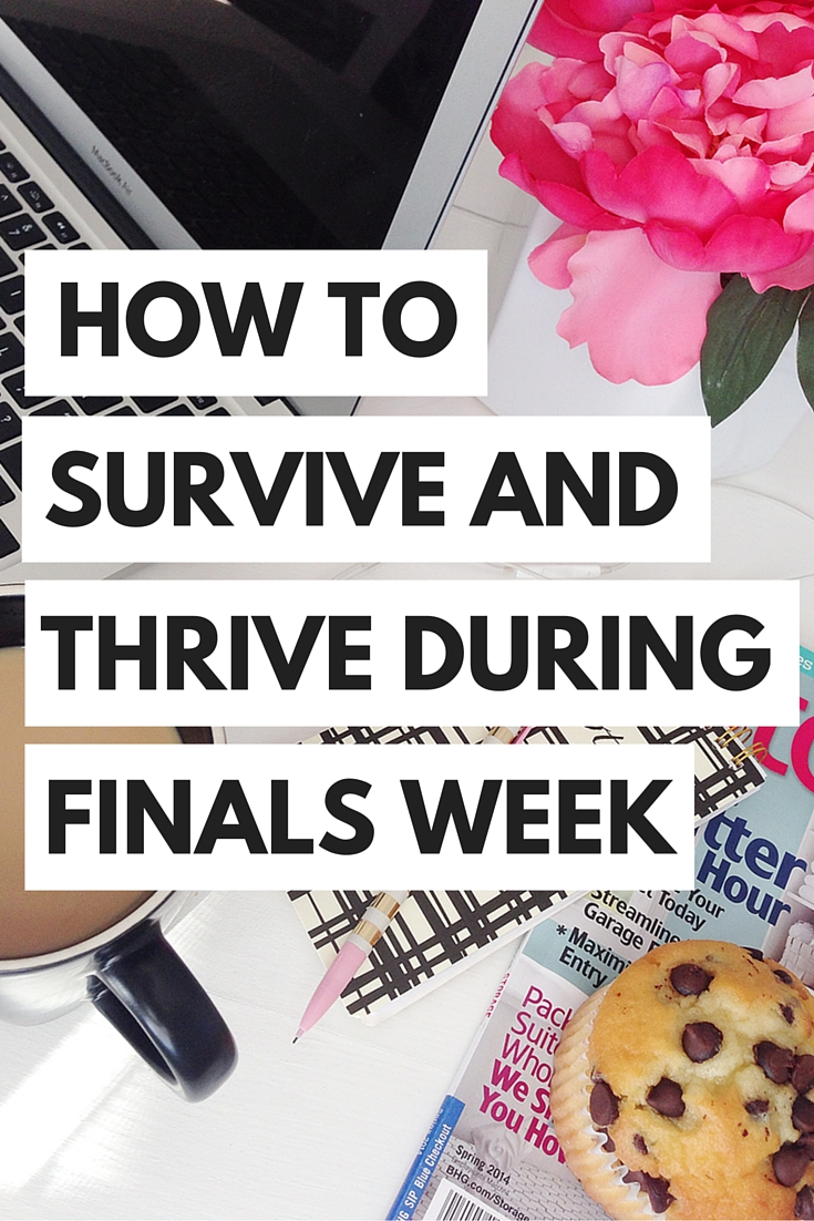Learn how to thrive and survive your college finals week!