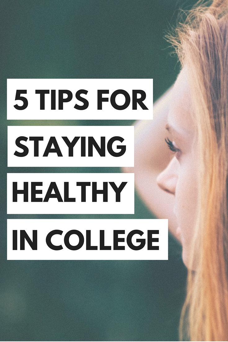 College can be a hard time to stay healthy, but we've got your back with 5 ways to stay healthy in college!