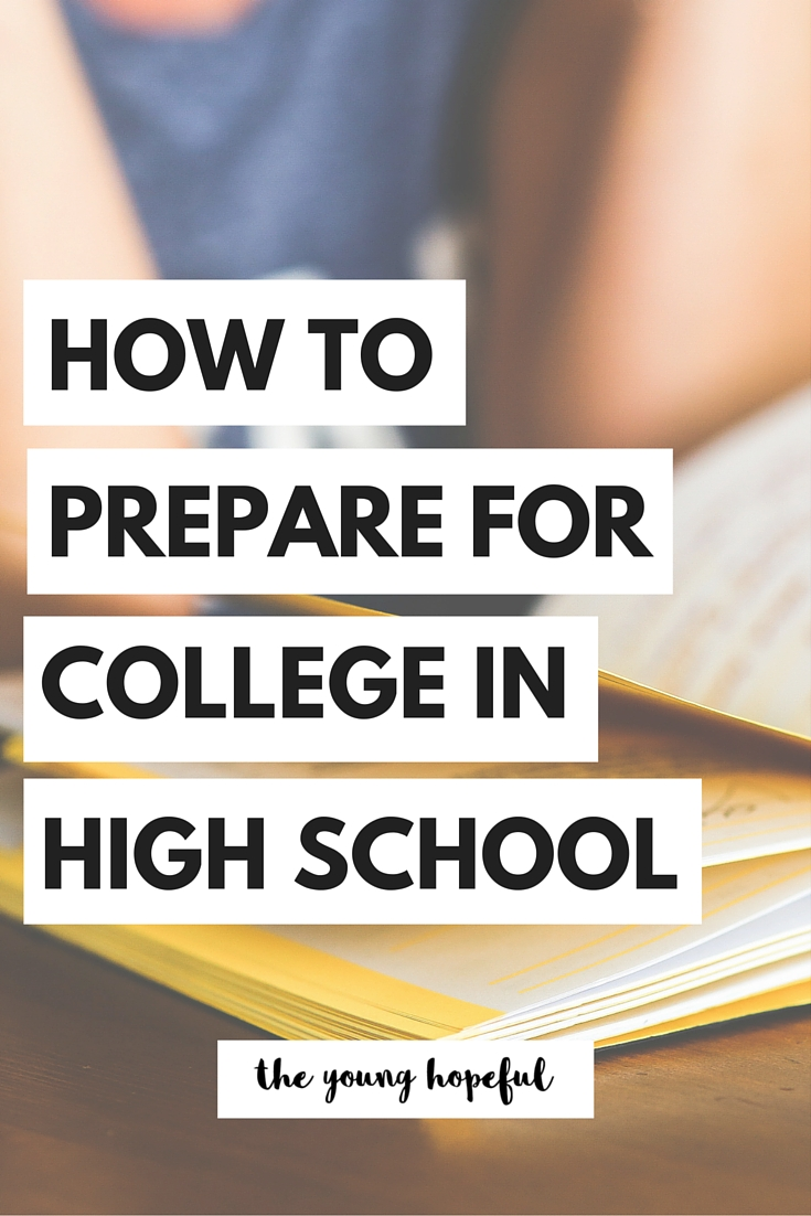 You can start preparing for college now! Here's what you can do to prepare for college in high school