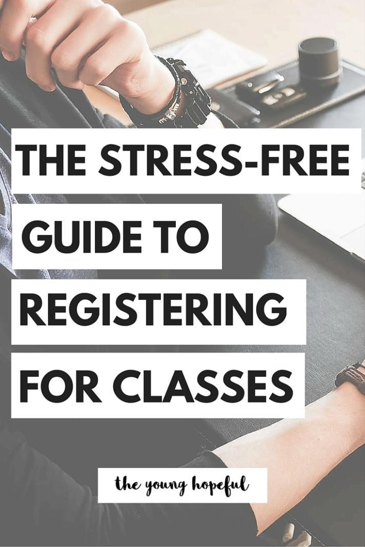 Registration is definitely a stressful time, but it doesn't have to be. We have a stress-free guide to registering for college classes!