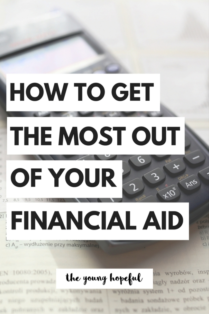College financial aid tips - how to get the most out of your financial aid